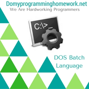 DO MY DOS Batch Language Homework
