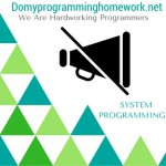 DO MY SYSTEM PROGRAMMING HOMEWORK